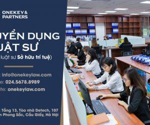 Onekey & Partners tuyển dụng vị trí Luật sư lĩnh vực Sở hữu trí tuệ